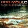 Bob Mould - Black Sheets Of Rain (1990)