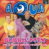 Aqua - Bubble Mix (1998)