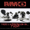 Public Enemy - There's A Poison Goin On.... (1999)