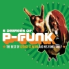 George Clinton - Six Degrees Of P-Funk: The Best Of George Clinton & His Funk Family (2003)