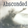 Absconded - Five Year Plan (1996)