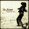 The Frames - Dance The Devil... (1999)