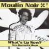 Moulin Noir - What's Up Now (1993)