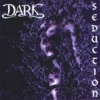 DARK - Seduction (1997)