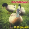 Tocotronic - Es Ist Egal, Aber (1997)