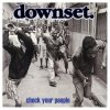 Downset - Check Your People (2000)
