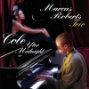 Marcus Roberts Trio - Cole After Midnight (2001)
