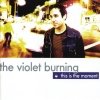 The Violet Burning - This Is The Moment (2003)