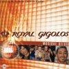 Royal Gigolos - Music Deluxe