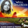 Oliver Shanti & Friends - Well Balanced (1995)