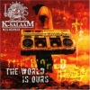 K-Salaam - The World Is Ours (2006)
