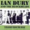 Ian Dury and the Blockheads - Straight From The Desk