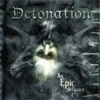 Detonation - An Epic Defiance (2003)