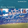 Stanley Turrentine - Jazz Moods - Cool (2005)