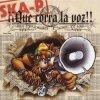 Ska-P - Que Corra La Voz !!