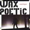 Wax Poetic - Copenhagen (2006)