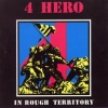 4 Hero - In Rough Territory (1991)