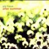 PIA FRAUS - After Summer (2008)