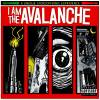 I Am the Avalanche - I Am The Avalanche (2005)