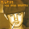 G-Love - Has Gone Country (1998)