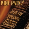 Pro-Pain - Age Of Tyranny - The Tenth Crusade (2007)