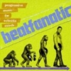 Beatfanatic - Progressive Music For Eclectic Minds (2008)
