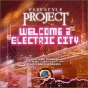 FREESTYLE PROJECT - Welcome 2 Electric City (2003)