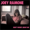 Joey Ramone - Don't Worry About Me (2002)