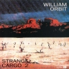 William Orbit - Strange Cargo 2 (1991)