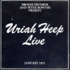 Uriah Heep - Live January 1973 (1990)