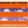 Gang of Four - Shrinkwrapped (1995)