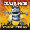 Crazy Frog - Everybody Dance Now