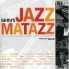 Guru - Jazzmatazz Vol. 4: The Hip Hop Jazz Messenger: