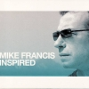 Mike Francis - Inspired (2007)