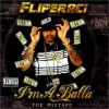 Lil' Flip - Fliperaci Presents: I'm A Balla - The Mixtape (2006)