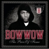 Bow Wow - The Price Of Fame (2006)