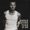 Ronan Keating - Turn It On (2003)