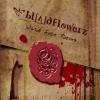 Bloodflowerz - Dark Love Poems