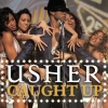 Usher - Caught Up (2008)