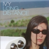 Ivy - Long Distance (2000)