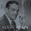 Glenn Miller - The Greatest Hits Of (2006)