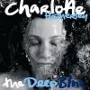 Charlotte Hatherley - The Deep Blue (2007)