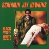 Screamin' Jay Hawkins - Black Music for White People