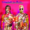 Glamour to Kill - Musik Pour The Ratas (2004)