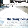 The Dining Rooms - Experiments In Ambient Soul (2005)