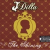 J Dilla - The Shining (2006)