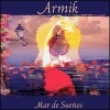 Armik - Mar De Suenos