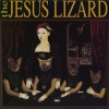 The Jesus Lizard - Liar