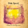 Duke Special - Songs From The Deep Forest (2006)