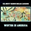 Gil Scott-Heron & Brian Jackson - Winter In America (1998)